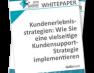 Was von einem modernen Kunden-Support heute erwartet wird – Kostenloses Whitepaper