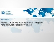 NetApp All Flash FAS: Flash-optimierter Storage zur Konsolidierung heterogener Workloads
